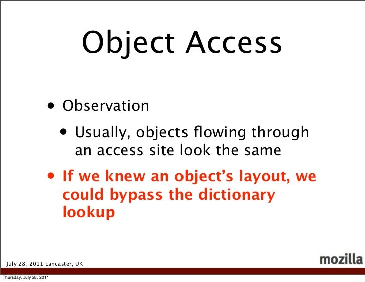 Object Access                     • Observation                      • Usually, objects flowing through                    ...
