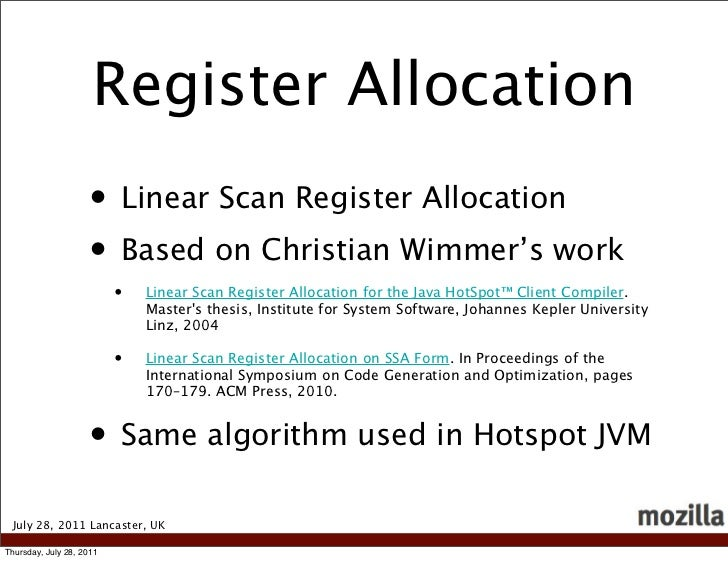 Register Allocation                    • Linear Scan Register Allocation                    • Based on Christian Wimmer's ...