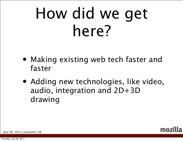 How did we get                               here?                    • Making existing web tech faster and               ...