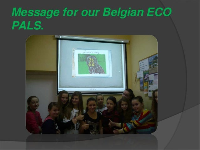 Message for our Belgian ECO PALS.