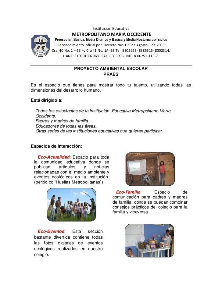 Institución Educativa<br /> METROPOLITANO MARIA OCCIDENTE<br />Preescolar, Básica, Media Diurnos y Básica y Media Nocturna...