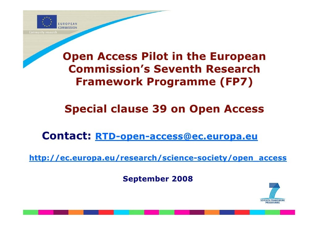 Open Access Pilot in the European         Commission's Seventh Research          Framework Programme (FP7)         Special...