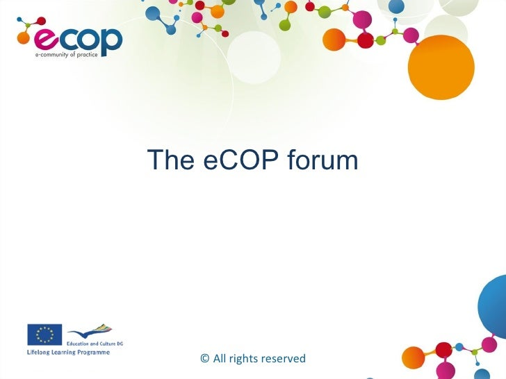 The eCOP forum © All rights reserved