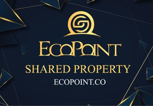 Page 1   GIỚI THIỆU VỀ ECOPOINT   Bất động sản chia sẻ