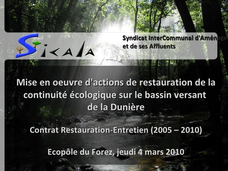 arrondi_titre01.png rectangle_noir.png Mise  en oeuvre d'actions  de restauration  de la continuité écologique sur  le bas...