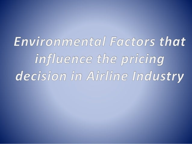 political legal factors affecting indian aviation industry Legal changes changes in the law can also affect companies within the hospitality industry and cannot be controlled  for instance, changes in the airline industry since 9-11 have been due, in.