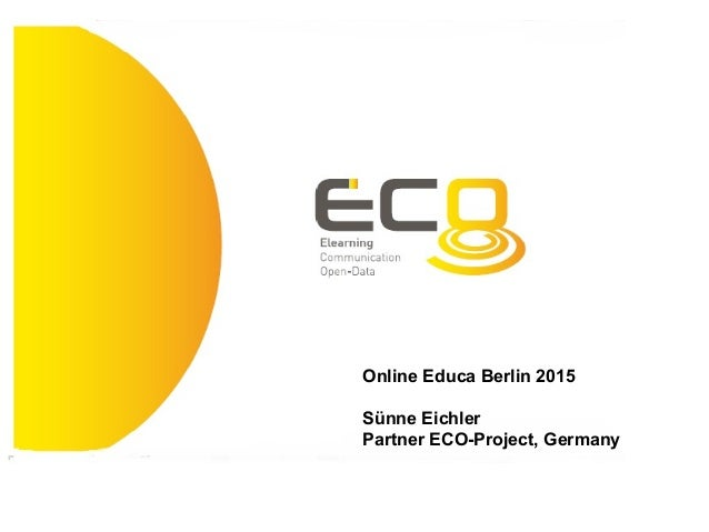 Online Educa Berlin 2015 Sünne Eichler Partner ECO-Project, Germany