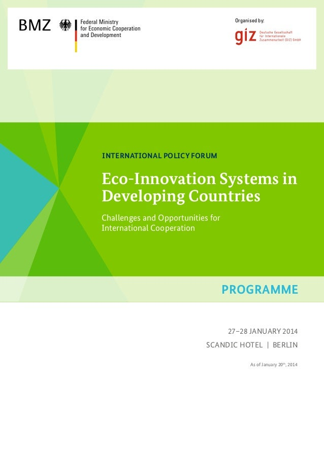 Organised by:  International Policy Forum  Eco-Innovation Systems in Developing Countries Challenges and Opportunities for...