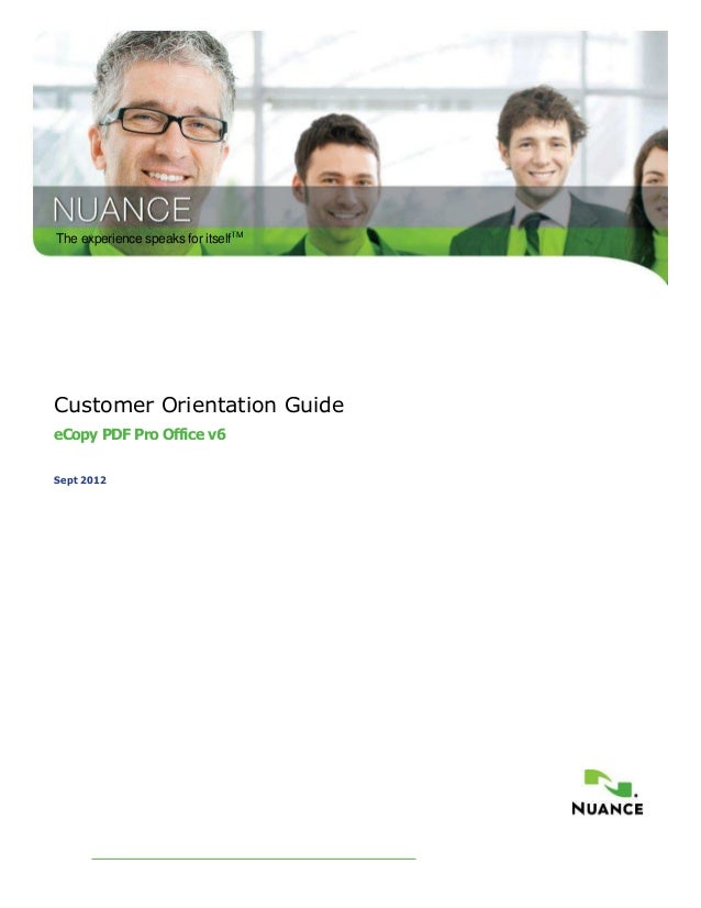 The experience speaks for itselfTMCustomer Orientation GuideeCopy PDF Pro Office v6Sept 2012