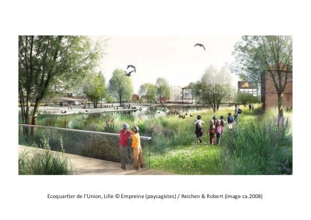 Ecoquartier de l'Union, Lille © Empreine (paysagistes) / Reichen & Robert (image ca.2008)