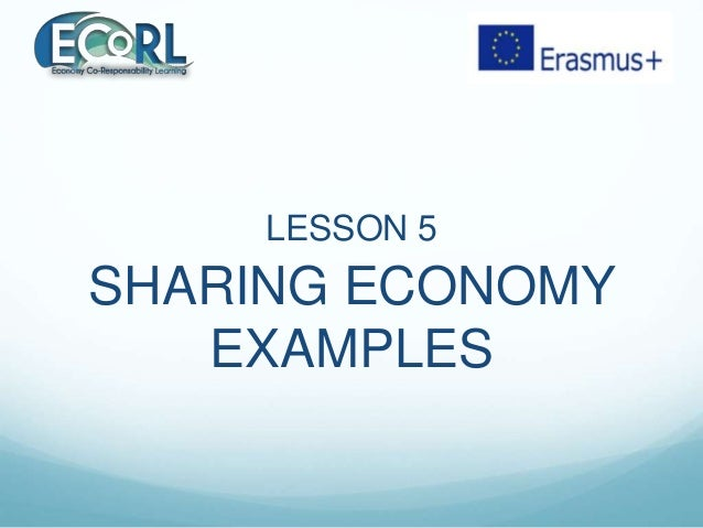 LESSON 5 SHARING ECONOMY EXAMPLES
