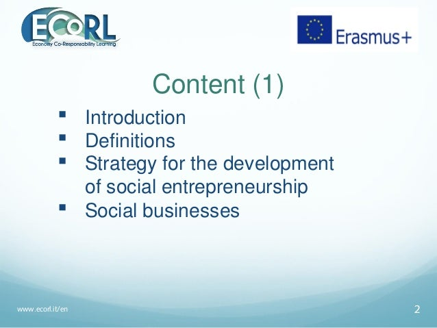 Content (1)  Introduction  Definitions  Strategy for the development of social entrepreneurship  Social businesses www...