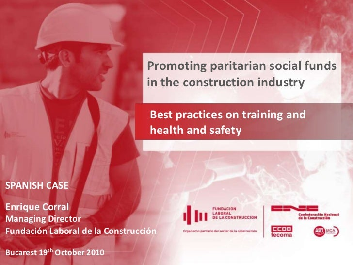 Promoting paritarian social funds in the construction industry<br />Bestpracticeson training and<br />health and safety<br...