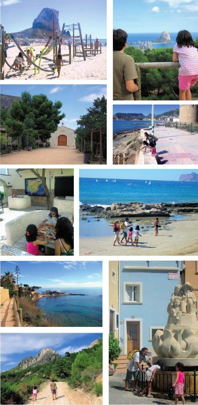 Promenades en famille à Calp Calp est une ville méditerranéenne idéale pour voyager en famille. Son centre historique, ses...