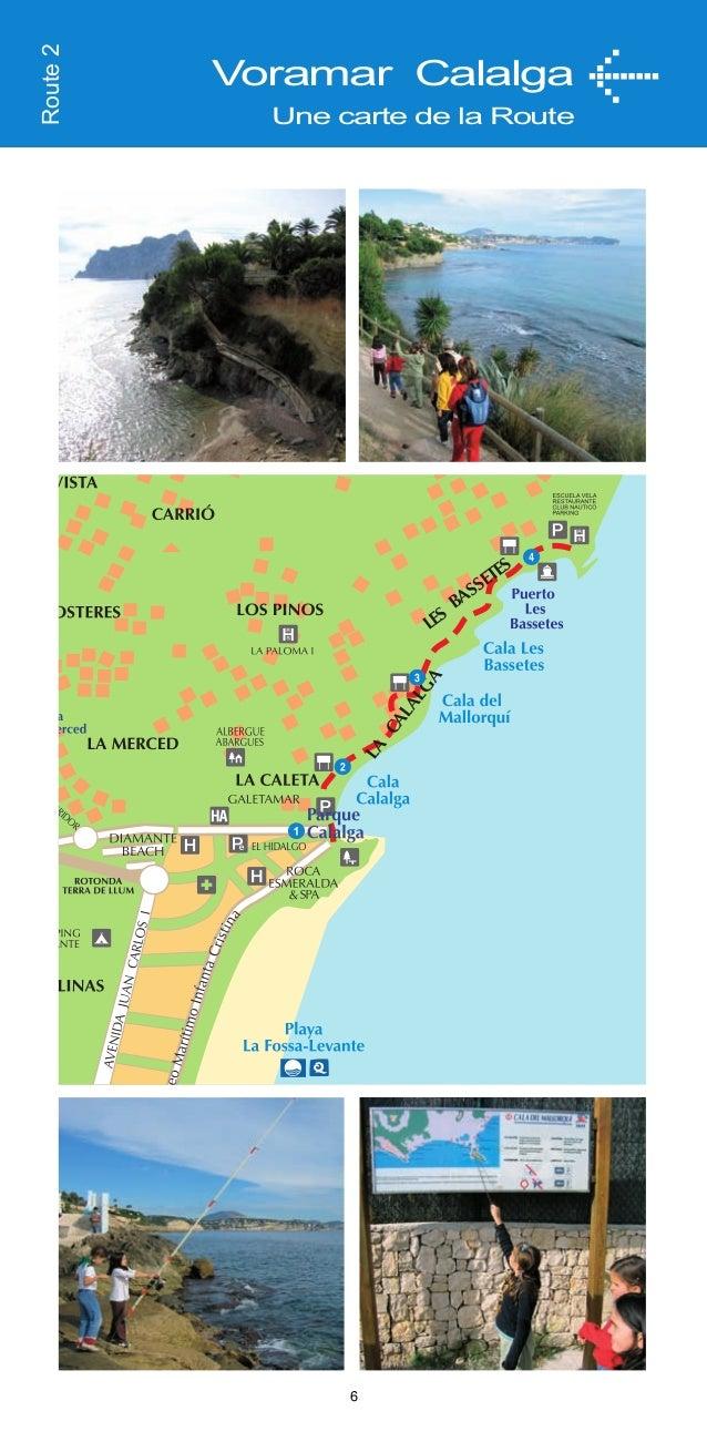Est-ce que vous saviez que... -A la crique Les Bassetes il y a un club nautique et une école de voile, où il est possible ...