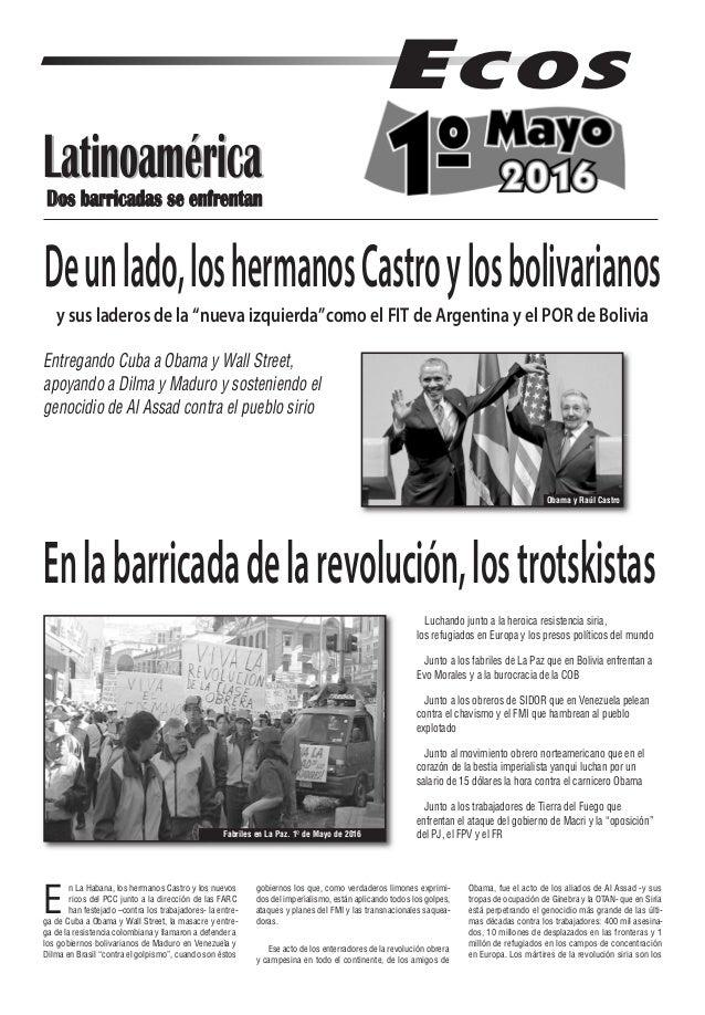 Latinoamérica ECOS E n La Habana, los hermanos Castro y los nuevos ricos del PCC junto a la dirección de las FARC han fest...