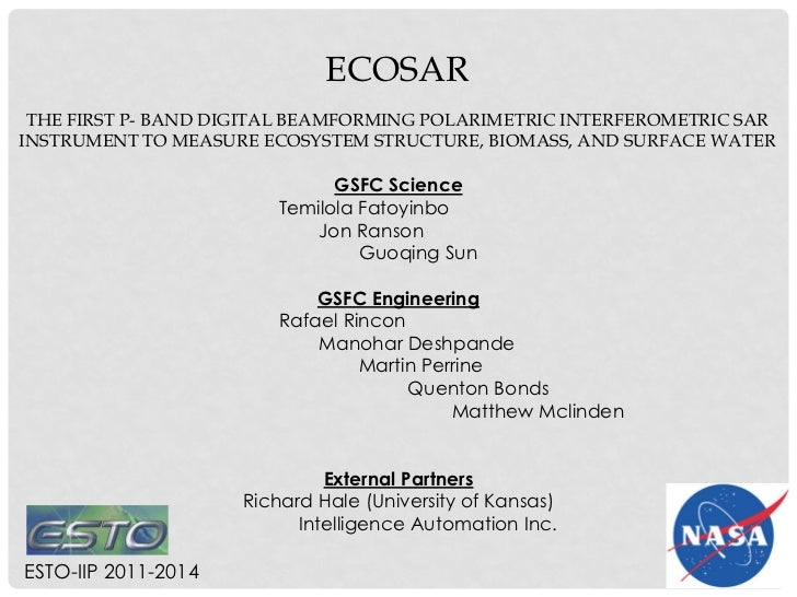 ECOSAR THE FIRST P- BAND DIGITAL BEAMFORMING POLARIMETRIC INTERFEROMETRIC SARINSTRUMENT TO MEASURE ECOSYSTEM STRUCTURE, BI...