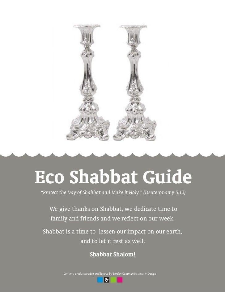 "Eco Shabbat Guide""Protect the Day of Shabbat and Make it Holy."" (Deuteronomy 5:12)   We give thanks on Shabbat, we dedicat..."