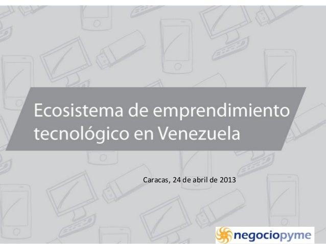 Caracas, 24 de abril de 2013