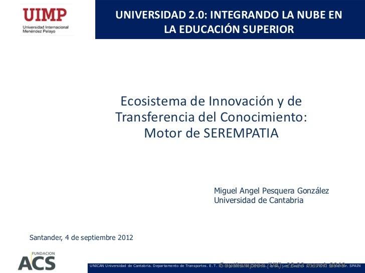 UNIVERSIDAD 2.0: INTEGRANDO LA NUBE EN                                       LA EDUCACIÓN SUPERIOR                        ...