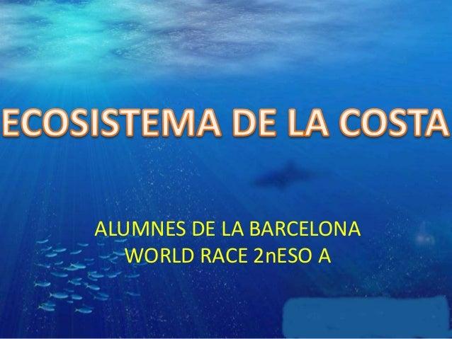 ALUMNES DE LA BARCELONA WORLD RACE 2nESO A