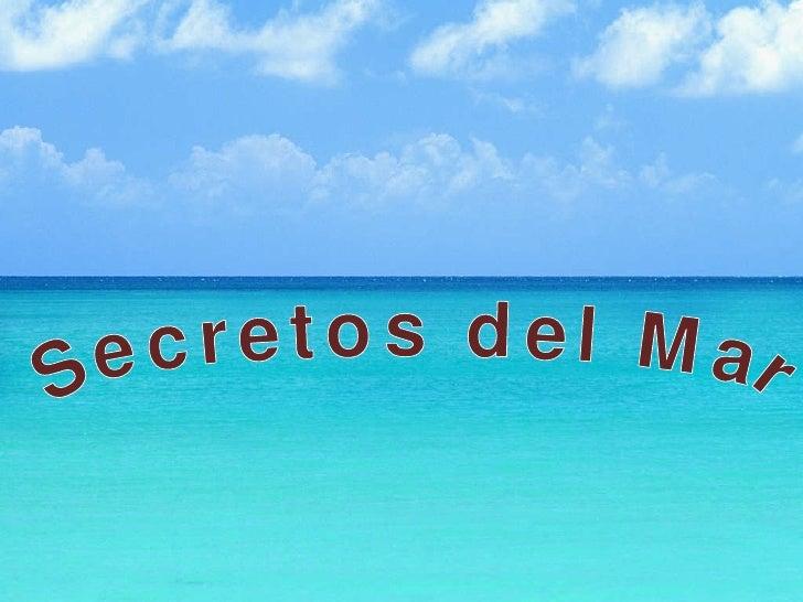 Secretos del Mar