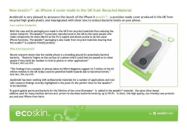 New ecoskin™ – an iPhone 4 cover made in the UK from Recycled MaterialAnokimobi is very pleased to announce the launch of ...