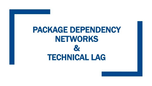On the evolution of technical lag in the npm package dependency network Slide 2