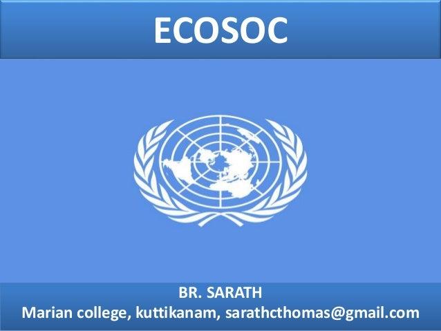 ECOSOC BR. SARATH Marian college, kuttikanam, sarathcthomas@gmail.com