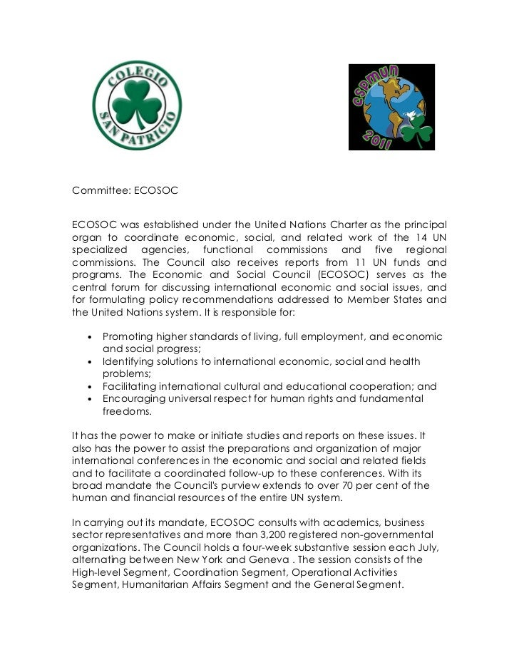 Committee: ECOSOCECOSOC was established under the United Nations Charter as the principalorgan to coordinate economic, soc...
