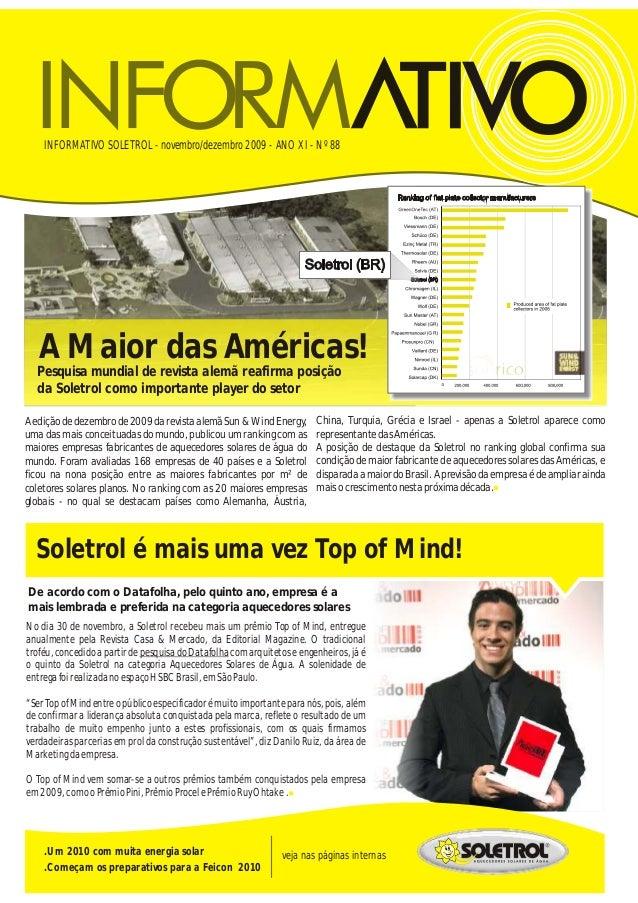 INFORMATIVO SOLETROL - novembro/dezembro 2009 - ANO XI - Nº 88 veja nas páginas internas.Um 2010 com muita energia solar ....