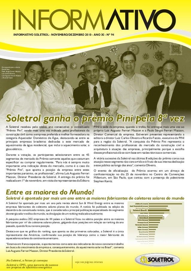 INFORMATIVO SOLETROL - NOVEMBRO/DEZEMBRO 2010 - ANO XI - Nº 94 veja nas páginas internas .Na Soletrol, a Feicon já começou...