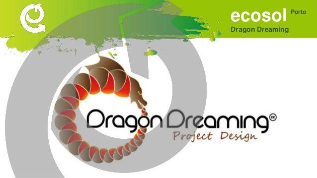 ecosol Dragon Dreaming Porto Metodologia de projectos
