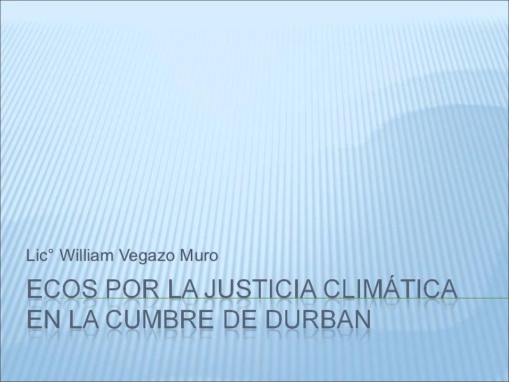 Lic° William Vegazo Muro
