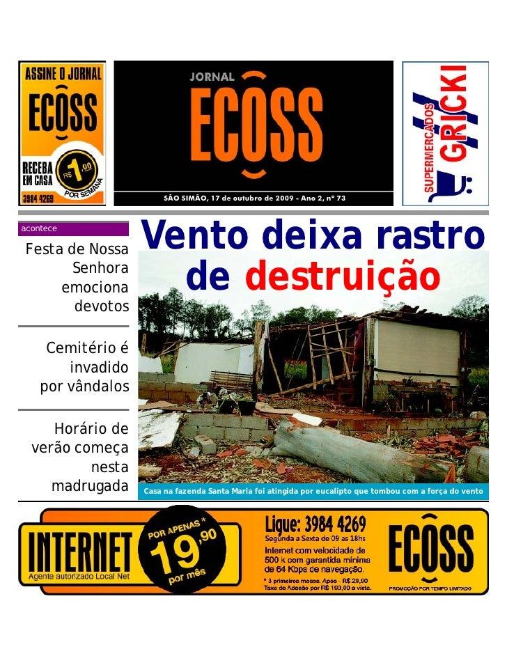 SÃO SIMÃO, 17 de outubro de 2009 - Ano 2, nº 73aconteceFesta de Nossa     Vento deixa rastro       Senhora     emociona   ...
