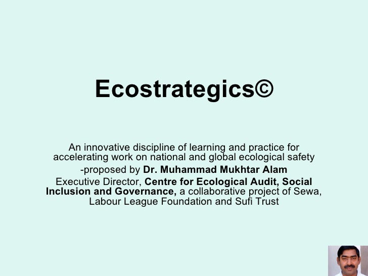 Ecostrategics © An innovative discipline of learning and practice for accelerating work on national and global ecological ...