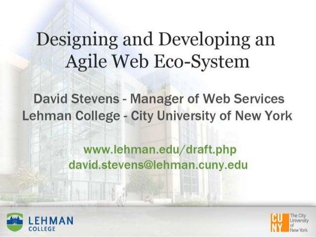 Designing & Developing an Agile Web Eco-System - eduWeb Conference Boston, 2013