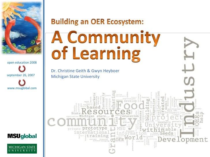 Dr. Christine Geith & Gwyn Heyboer Michigan State University