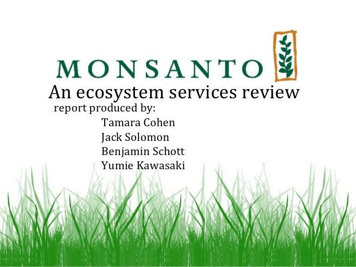 An ecosystem services review report produced by: Tamara Cohen Jack Solomon Benjamin Schott Yumie Kawasaki