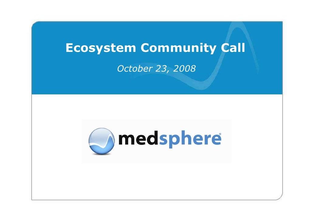 Ecosystem Community Call       October 23, 2008