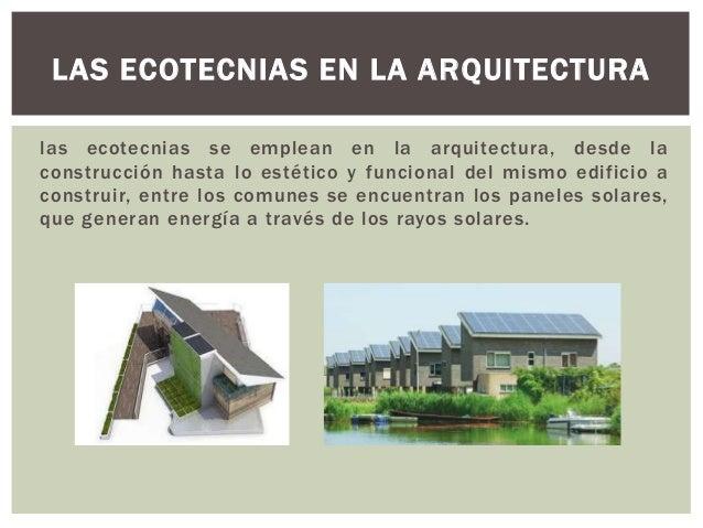 Ecotecnias la ciencia del futuro for En que consiste la arquitectura