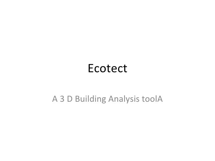 Ecotect A 3 D Building Analysis toolA