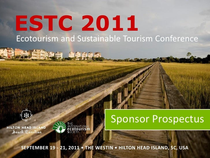 ESTC 2011  Ecotourism and Sustainable Tourism Conference                                           Sponsor ProspectusESTCS...