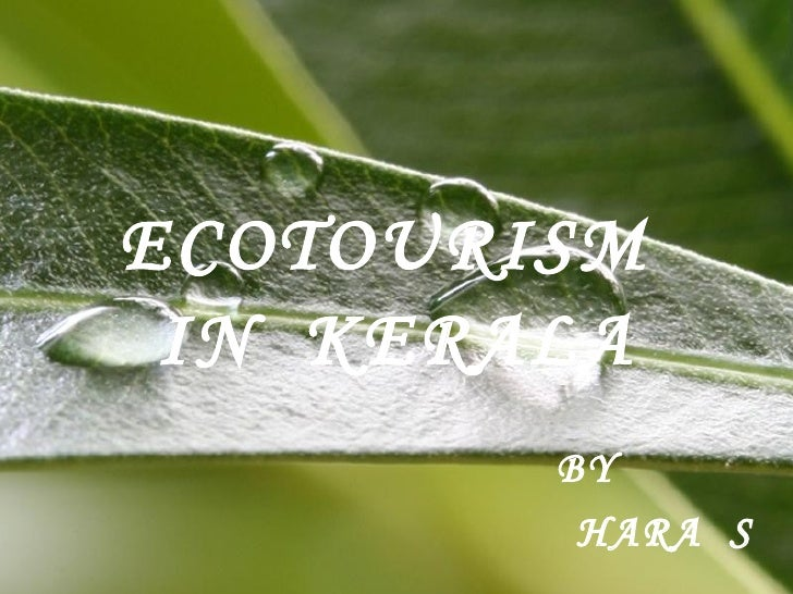 ECOTOURISM  IN  KERALA BY HARA  S