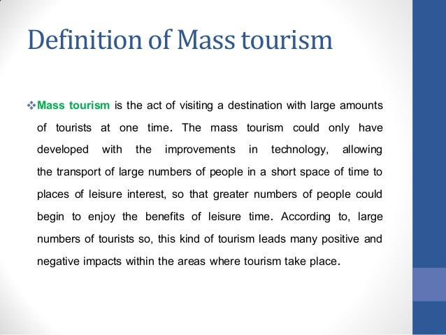 ecotourism short The definition: ecotourism is: responsible travel to natural areas that conserves  the environment and improves the well-being of local people (ties, 1990).