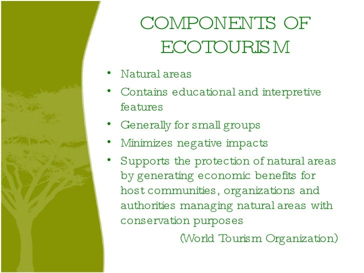environmental and socio economic consequences of ecotourism Recognizes interdependencies among environmental and economic socio-cultural impacts of tourism socio-cultural impacts of of environmental impact.
