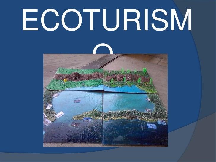ECOTURISM    O.