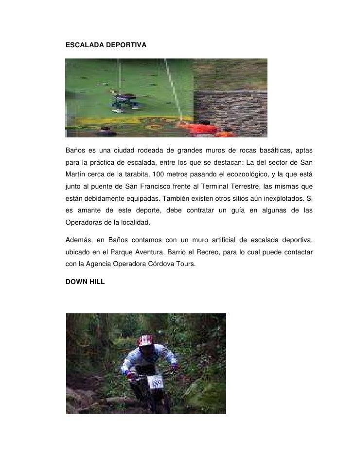 ESCALADA DEPORTIVABaños es una ciudad rodeada de grandes muros de rocas basálticas, aptaspara la práctica de escalada, ent...