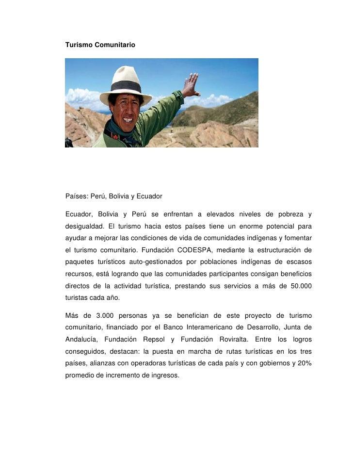 Turismo ComunitarioPaíses: Perú, Bolivia y EcuadorEcuador, Bolivia y Perú se enfrentan a elevados niveles de pobreza ydesi...