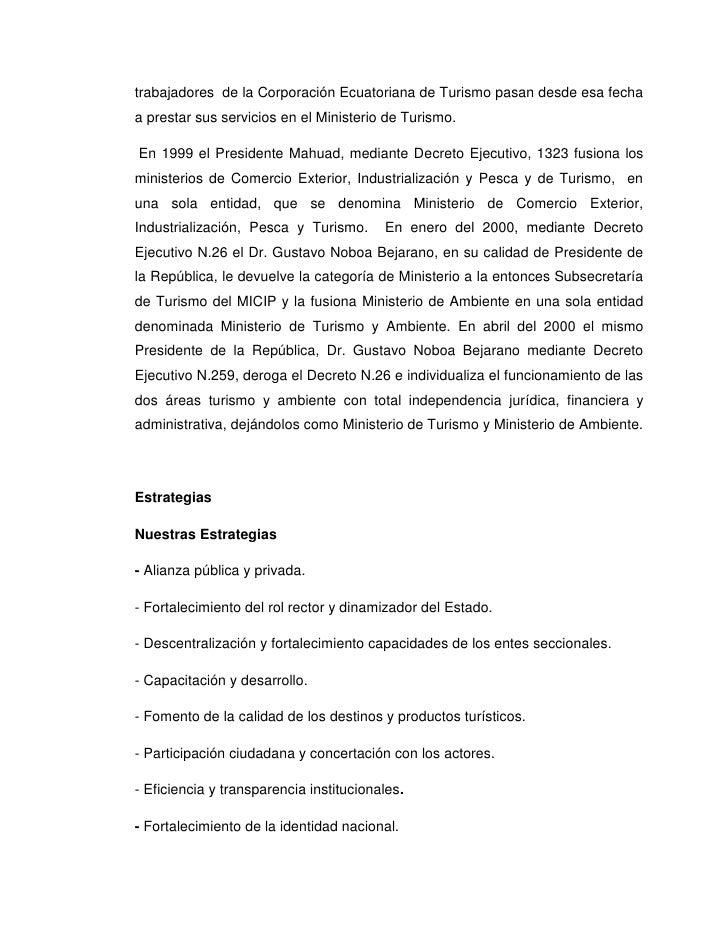 trabajadores de la Corporación Ecuatoriana de Turismo pasan desde esa fechaa prestar sus servicios en el Ministerio de Tur...